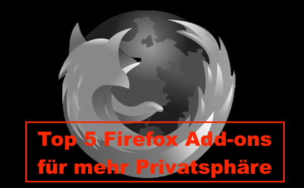 Anonym surfen mit diesen top 5 Firefox Add-ons