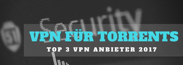 Bei diesen Anbietern findest du ein sicheres VPN für Torrents!