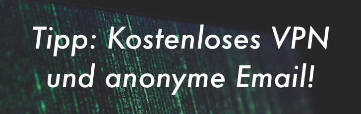 Kostenloses VPN und anonyme Email mit PGP-Verschlüsselung gratis!