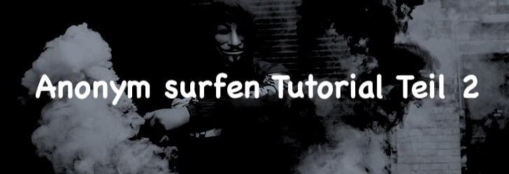 Anonym surfen Tutorial #2: Windows mit Whonix nutzen!