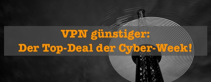 VPN guenstiger: Top Cyber Week Deal bei NordVPN!