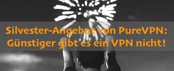 Top VPN und mit der beste VPN Anbieter: PureVPN!