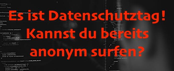 Datenschutztag - denk an deine Datensicherheit und Privatsphäre im Internet!