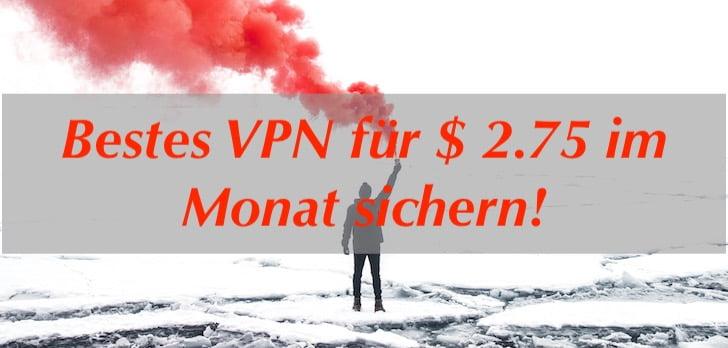 Weniger als 3 Dollar im Monat - der NordVPN Test