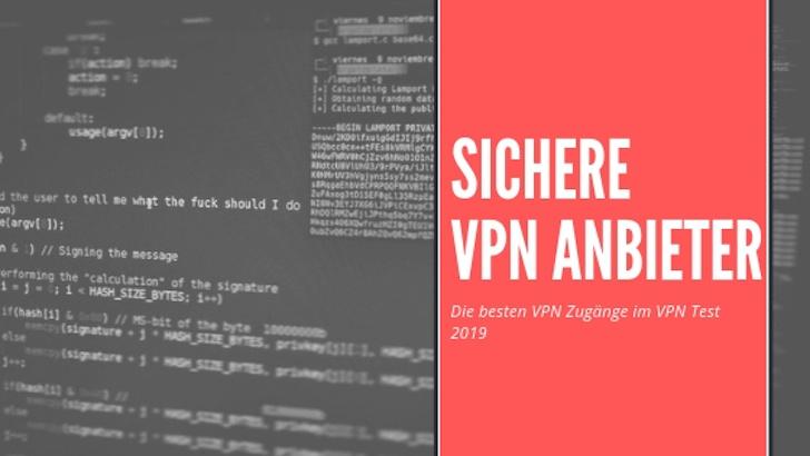 Im Überblick: sichere VPN Anbieter und der VPN Test 2019