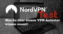 NordVPN Erfahrungsbericht: So gut ist der VPN Anbieter wirklich!