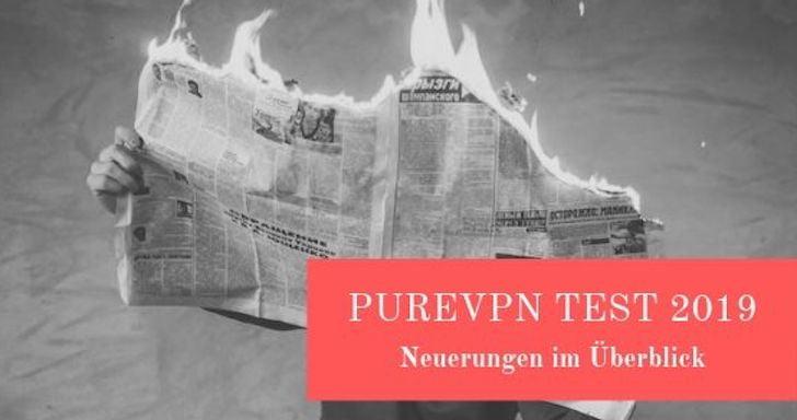PureVPN Test 2019 - Diese Änderungen solltest du kennen!