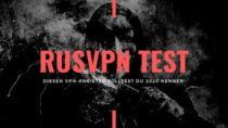 RusVPN Test: Diesen VPN Anbieter musst du 2020 kennen!