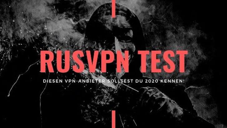 Sicher, anonym und schnell - RusVPN Test 2020