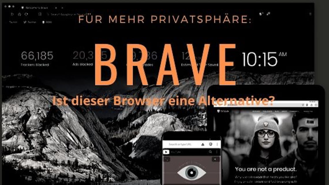 Brave Browser im Test: eine echte Alternative?